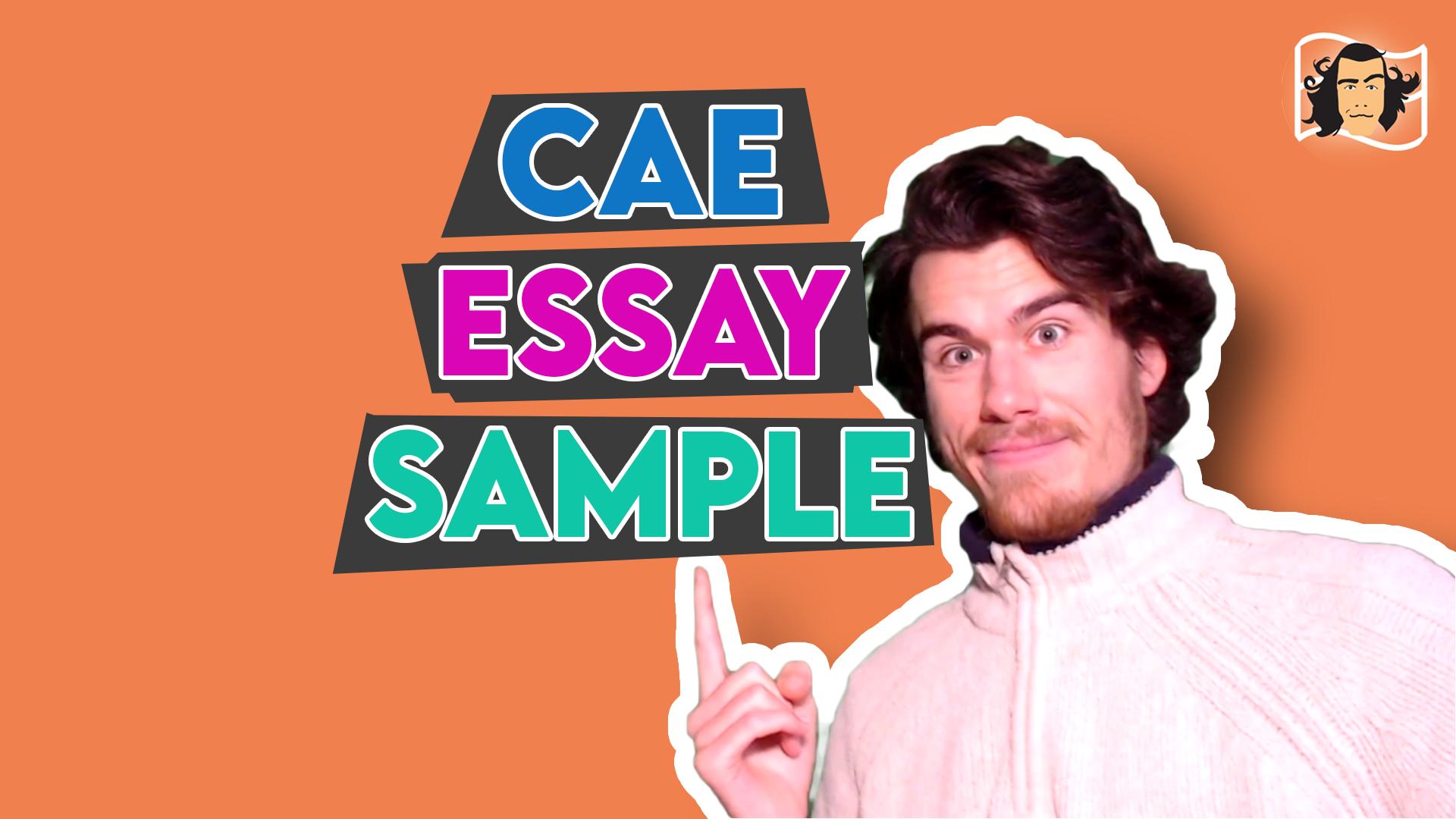 CAE Essay Examples